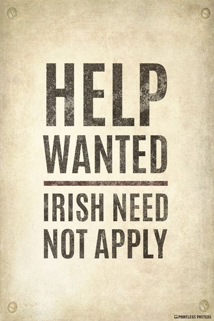 Help WantedIrish Need Not Apply Vintage Poster Poster sizes - create a wanted poster free
