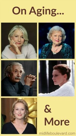 7 Inspirational Quotes For Aging Gracefully Aging Gracefully Quotes Aging Quotes Aging Quotes Funny