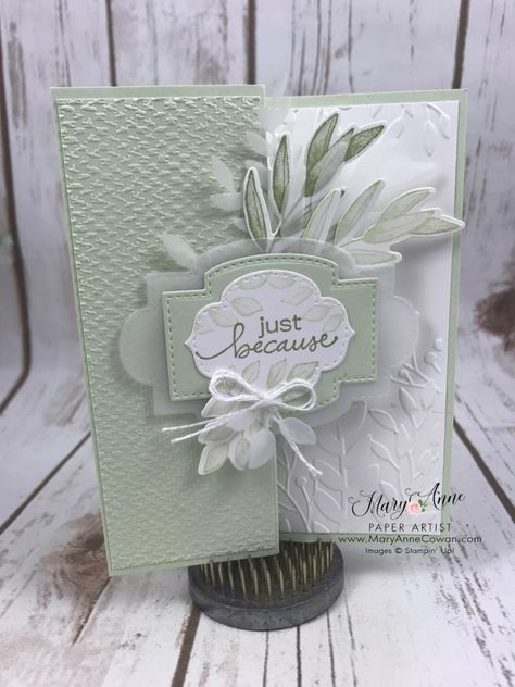 Stampin' Up! just greenery Fun Fold Cards, Folded Cards, Leaf Cards, Send A Card, Stamping Up Cards, Sympathy Cards, Creative Cards, Card Sketches, Homemade Cards