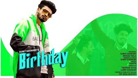 Birthday Song Sumit Goswami Mp3 Download 320kbps 128kbps Haryanavi 2019 Free Birthday Songs Birthday Song Lyrics Latest Song Lyrics