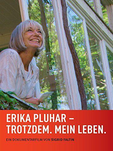 Erika Pluhar Trotzdem Mein Leben Pluhar Erika