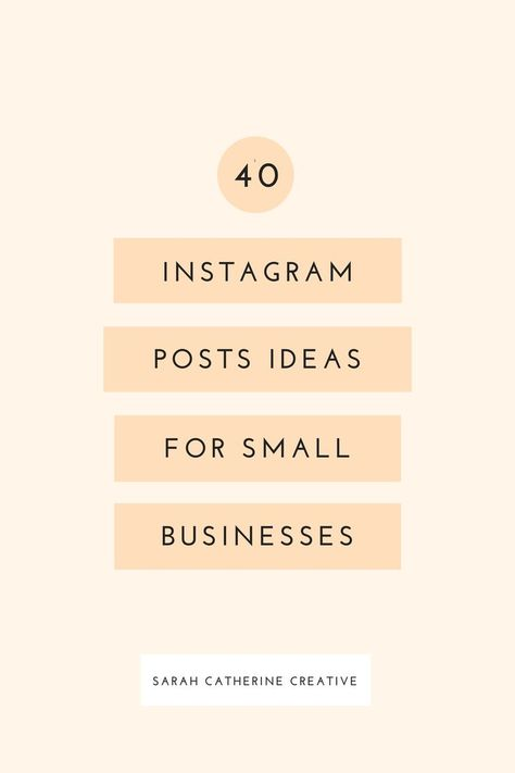 40 Instagram Post Ideas For Small Businesses | Sarah Catherine Creative