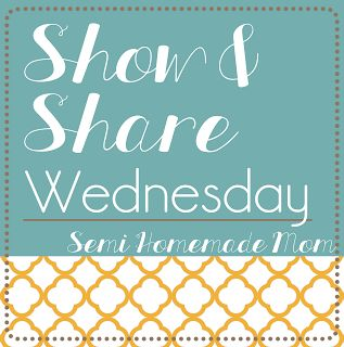 Semi Homemade Mom: Show & Share Wednesday #33 - 100+ recipes and crafts from your favorite bloggers this week!!