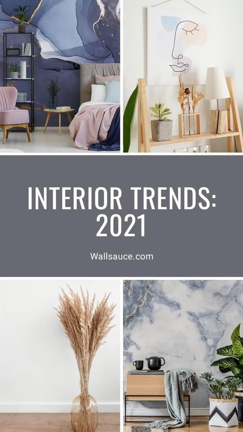 Interior Design Trends 2021: Our Predictions - Wallsauce