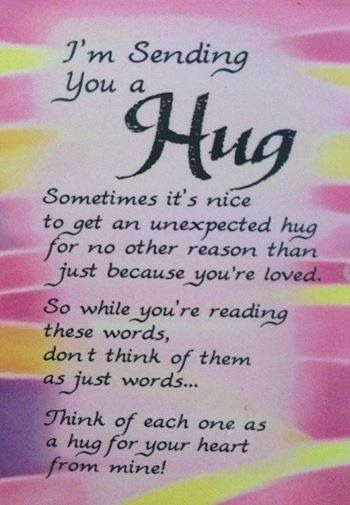 Awe Thank You So Much For All The Loving Hugs You Sent Me My
