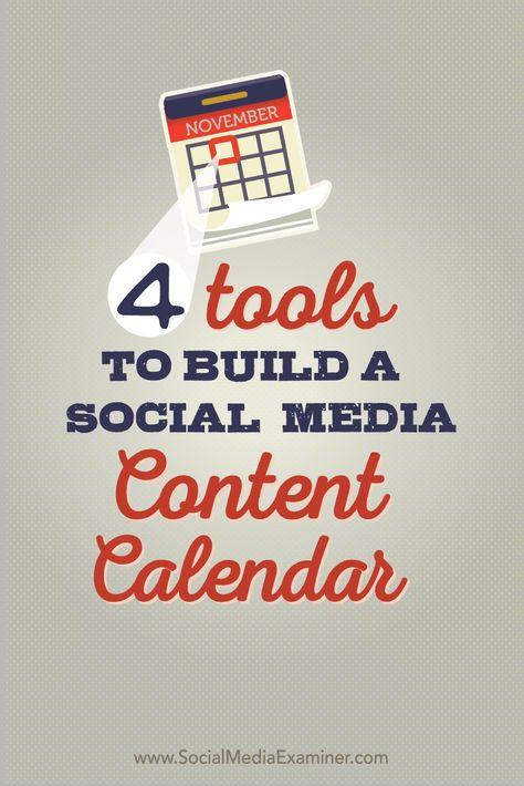 4 Tools to Build a Social Media Content Calendar : Social Media Examiner