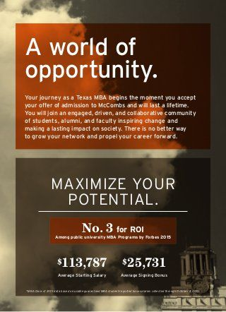 I Don T Need A Better Reason To Choose The Texas Ft Mba As The Way For My Potential To Culminate As Greatness Mba Business School Scholarships For College