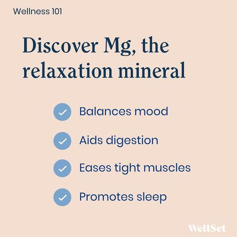Do you need more magnesium in your life? via Wellset