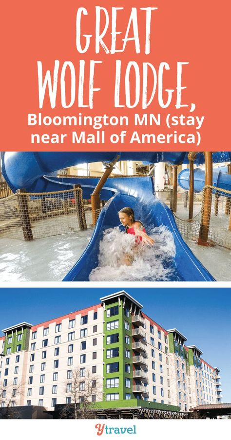 Great Wolf Lodge In Minnesota Is A Family Friendly Hotel Right Near Mall Of America If You Re Planning Trip To Minneapolis With Kids