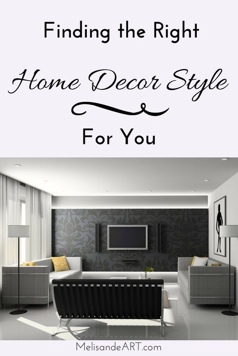 How To Choose A Home Decor Style That You Will Love