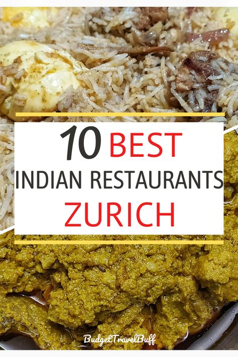 Best Indian Restaurants In Zurich For Desi Flavors In 2020 In 2020 Indian Food Recipes Veg Restaurant South Indian Food