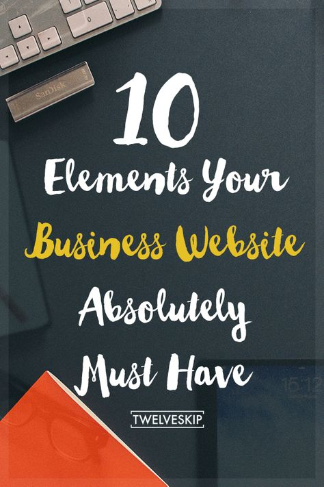 10 Elements Your Business Website Absolutely Must Have • Brand Glow Up
