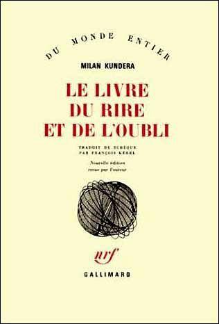 Milan Kundera Le Livre Du Rire Et De L Oubli Livre Rire Milan Kundera