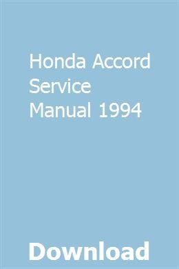Honda Accord Service Manual 1994 Honda Accord Honda Accord Models Honda