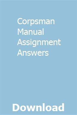 Corpsman Manual Assignment Answers Study Flashcards How To Memorize Things Cloud Computing Services