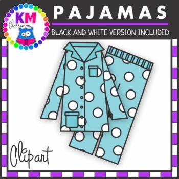 Pajamas Clipart Clip Art Classroom Clipart Pajamas