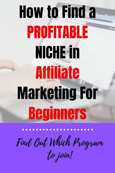 How to find profitable niche in affiliate marketing