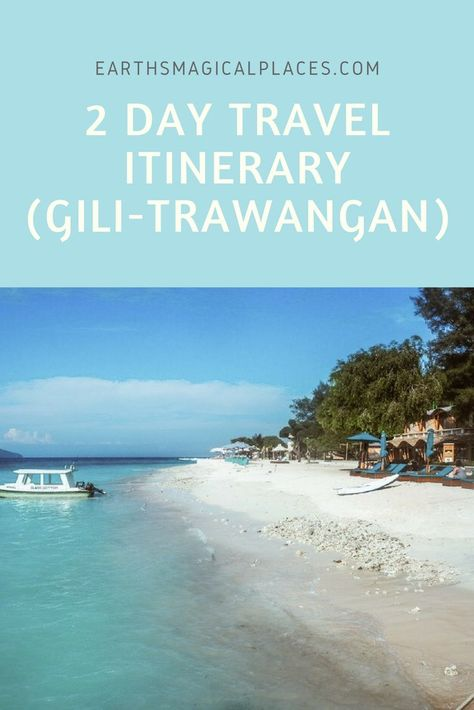 Gili Trawangan (2 day travel itinerary) - within this article you'll find the perfect itinerary of things to do on Gili Trawangan including: the best beaches, sunsets, nightlife, snorkelling spots and so much more