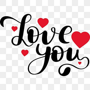 Love You Text Lettering With Hearts Love You Love You Clipart Love Clipart Png And Vector With Transparent Background For Free Download In 2021 Love Yourself Text Lettering Clip Art