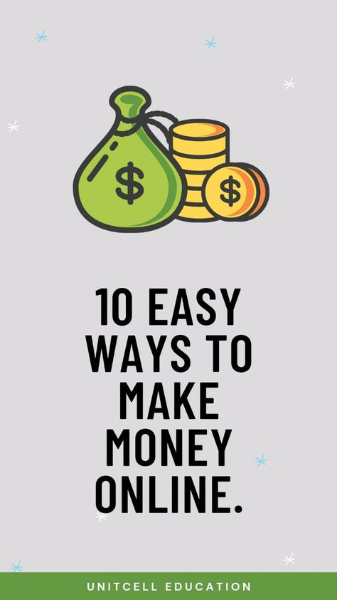 10 Easy Ways to Make Money Online.