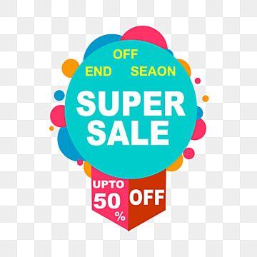 سوبر بيع راية لفترة محدودة فقط إعلان إعلان لافتة Png وملف Psd للتحميل مجانا Sale Banner Super Sale Banner