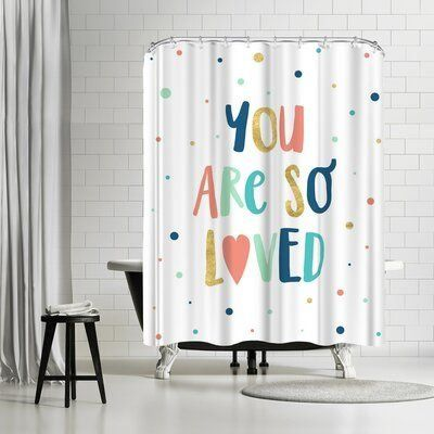 East Urban Home Elena David You Are So Loved Single Shower Curtain