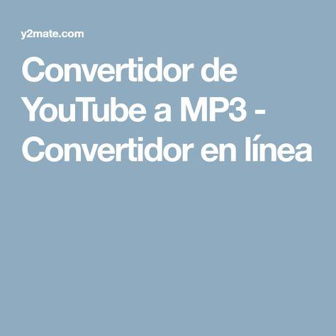 Convertidor De You A Mp3