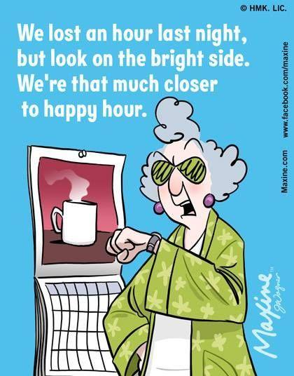 Daylight Savings Memes Time Change 2021 Lols Daylight Savings Time Daylight Savings Time Humor Maxine
