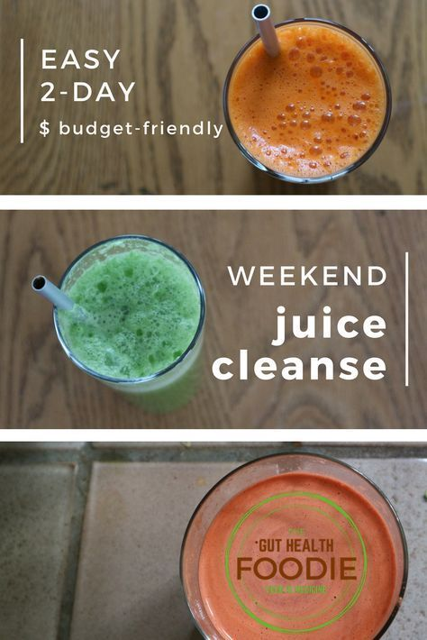 How To Do A Cheap Easy Weekend Juice Cleanse Budget Friendly 2 Day Juice Fast For Improved Digestion Cheap Juice Cleanse Juice Cleanse Recipes Juice Cleanse