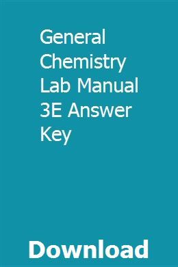 General Chemistry Lab Manual 3E Answer Key | ossoledi