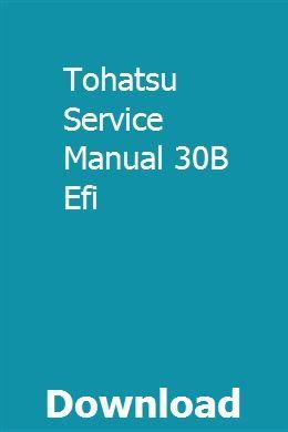 Tohatsu Service Manual 30B Efi | comdiraca | Four stroke