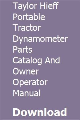 Taylor Hieff Portable Tractor Dynamometer Parts Catalog And Owner Operator Manual Parts Catalog Tractors Case Ih Tractors