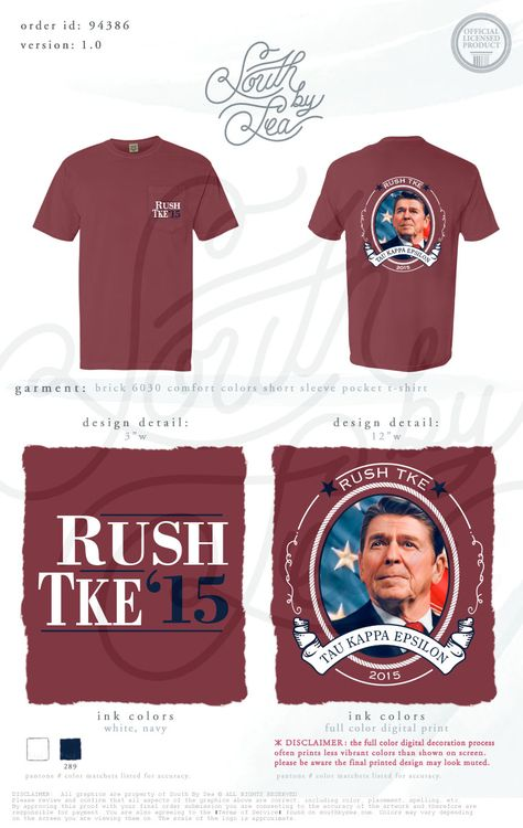 Rush TKE   Tau Kappa Epsilon   Fraternity Rush Shirts   Ronald Reagan Tee Shirt Design   South by Sea   Fraternity Shirts   Fraternity Tanks   Greek Shirts