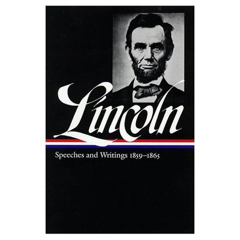 Lincoln Speeches And Writings Book On Amazon Library Of