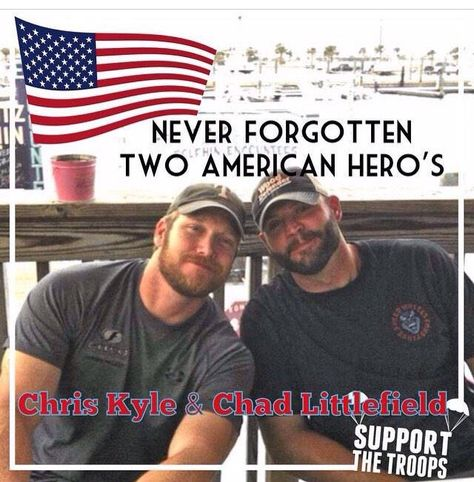 Chris Kyle & Chad Littlefield More Danny Dietz, Marcus Luttrell, Military Quotes, Military Love, I Love America, God Bless America, American Pride, American History, Native American