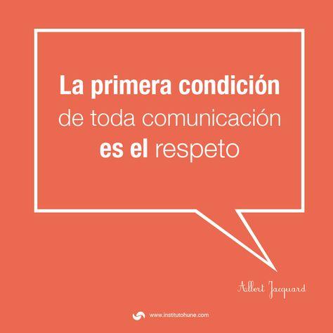 Comunicación Respeto Frases Albert Jacquard Work Quotes