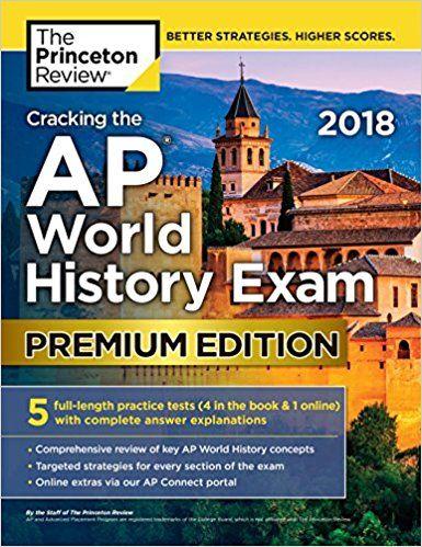 PDF DOWNLOAD] Cracking the AP World History Exam 2018