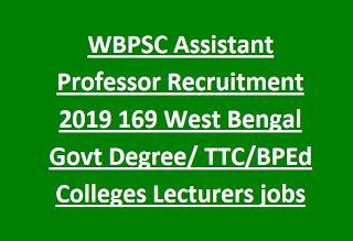 Wbpsc Assistant Professor Recruitment 2019 169 West Bengal Govt