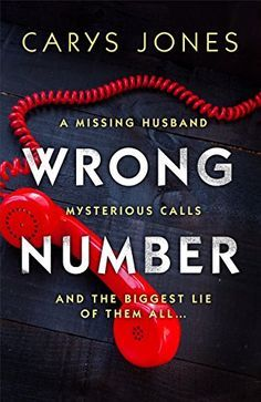 Wrong Number: A page-turning psychological thriller by Carys Jones Best Books To Read, Good Books, My Books, Jamie Mcguire, Sylvia Day, Book Suggestions, Book Recommendations, Reading Lists, Book Lists