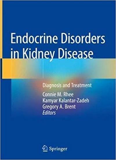 Endocrine Disorders In Kidney Disease Endocrine Disorders Endocrine Kidney Disease