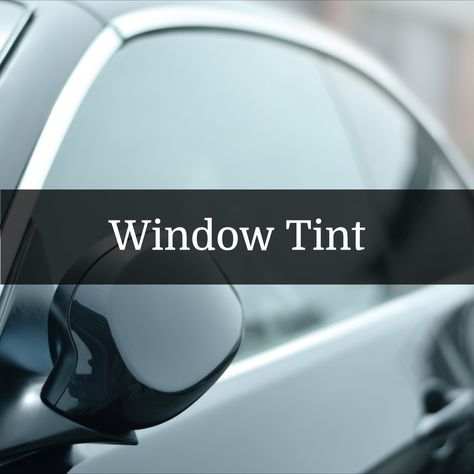 Hiring A Car Window Tinting Professional With Images Tinted