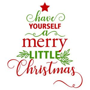 Have Yourself A Merry Little Christmas.Silhouette Design Store Have Yourself A Merry Little