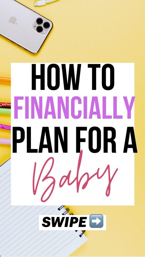 How to Financially Plan for a Baby