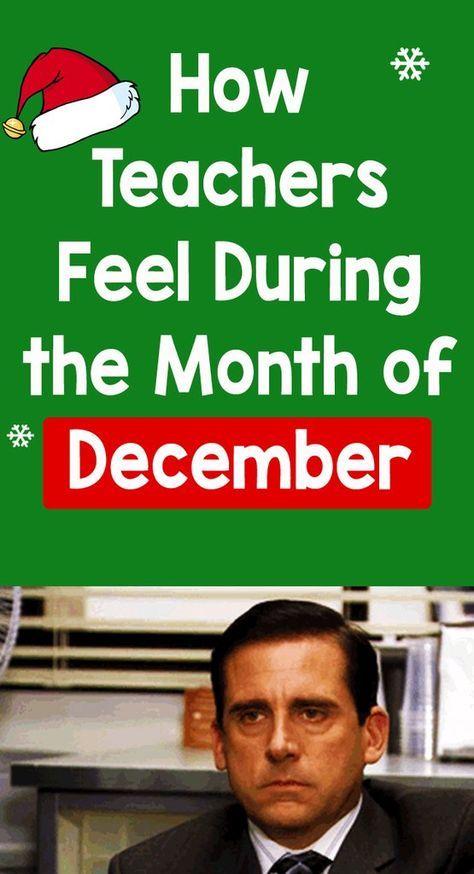 How Teachers Feel During The Month Of December Teacher Memes Funny Teaching Memes Bored Teachers