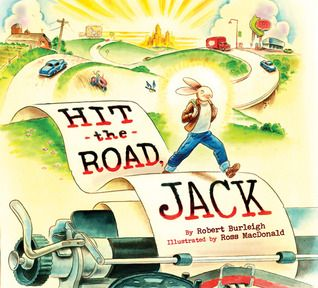 Hit the Road, Jack by by Robert Burleigh - Call Number: E