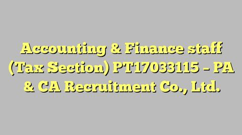 Accounting Manager (AP) - Spring Professional Recruitment (Thailand - staff accountant job description