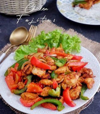 Chicken Fajitas Resep Masakan Fajitas Masakan Simpel