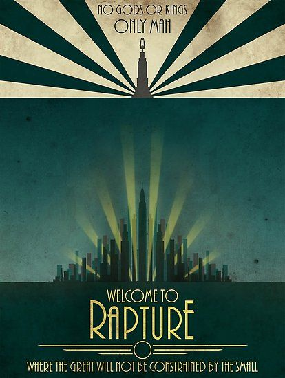 Bioshock Rapture Adv Poster Poster By Lemondeourien In 2020 With Images Bioshock Rapture
