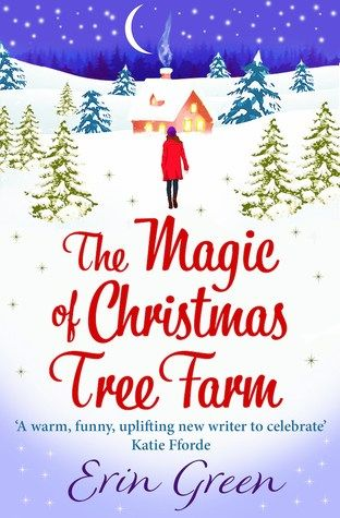 Book Review The Magic Of Christmas Tree Farm By Erin Green Christmas Tree Farm Christmas Tree Photography Tree Farms