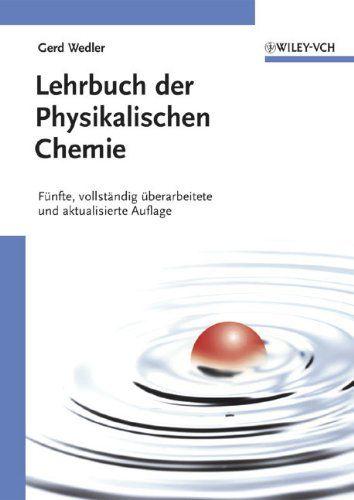 Lehrbuch Der Physikalischen Chemie Funfte Vollstandig Uberarbeitete Und Aktualisierte Auflage Chemie Funfte Physika Physikalische Chemie Lehrbuch Chemie